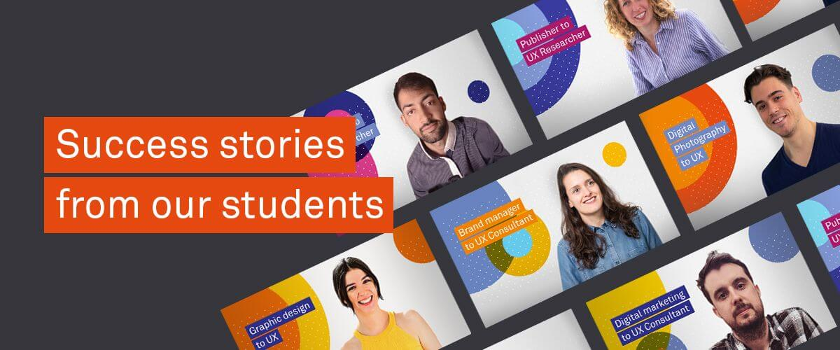 Success stories from our UX students